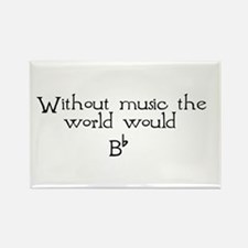 Without Music The World Would Rectangle Magnet