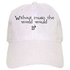 Without Music The World Would Cap