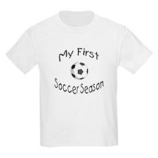 My First Soccer Season T-Shirt