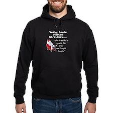 Santa Missed Christmas Hoodie