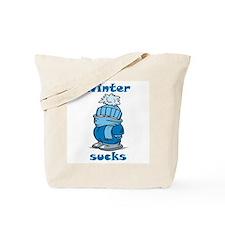 Winter Sucks Tote Bag