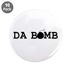 "Da Bomb 3.5"" Button (10 pack)"