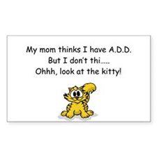 """Look at the Kitty"" A.D.D. Humor Decal"