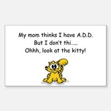 """""""Look at the Kitty"""" A.D.D. Humor Decal"""