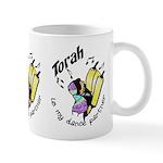 Torah is My Dance Partner Mug