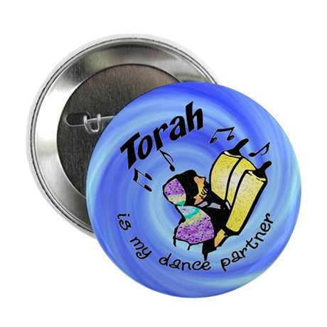 Torah is My Dance Partner Button