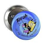 """Torah is My Dance Partner 2.25"""" Button (10 pack)"""
