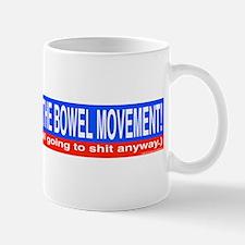 Join The Bowel Movement Mug