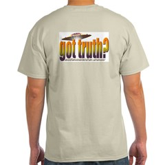 got truth? orange Ash Grey T-Shirt