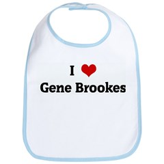 I Love Gene Brookes Bib