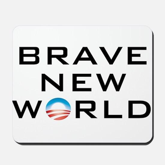 Brave New World Mousepad