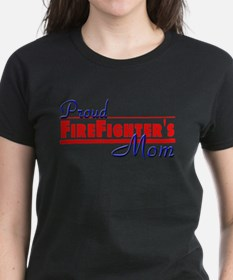 Proud Firefighter Mom Tee