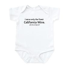 I SERVE ONLY THE FINEST CALIF Infant Bodysuit