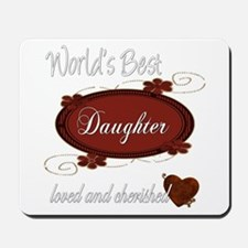Cherished Daughter Mousepad
