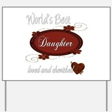 Cherished Daughter Yard Sign