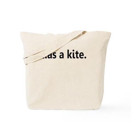 ...AS A KITE. Tote Bag