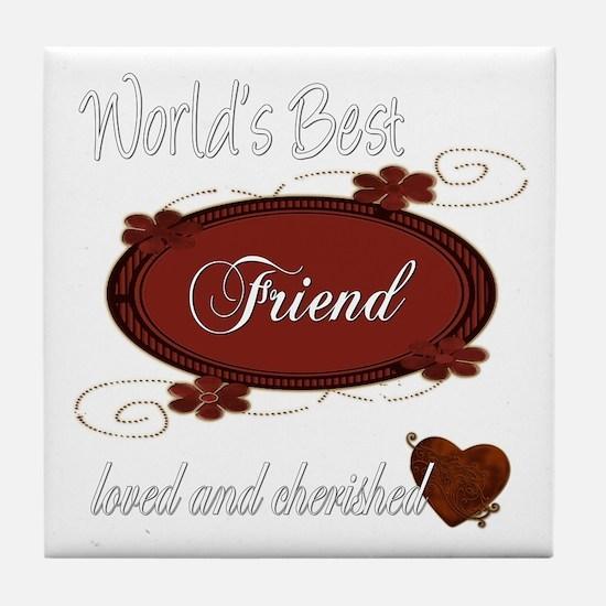 Cherished Friend Tile Coaster