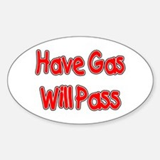 Have Gas, Will Pass Oval Decal