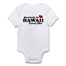 Somebody in Hawaii Loves me Infant Bodysuit