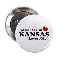 "Somebody in Kansas Loves me 2.25"" Button"