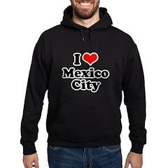 I love Mexico City Hoodie