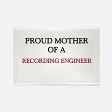 Proud Mother Of A RECORDING ENGINEER Rectangle Mag
