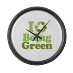 I Love Being Green Large Wall Clock