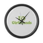I recycle girlfriends Large Wall Clock
