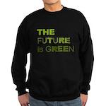 The Future is Green Sweatshirt (dark)