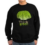 Think Green Sweatshirt (dark)