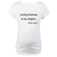 Dalai Lama 22 Maternity T-Shirt