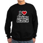 I love being hated Sweatshirt (dark)