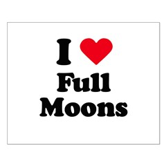 I love full moons Posters