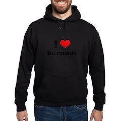 I love Burundi Hoodie (dark)