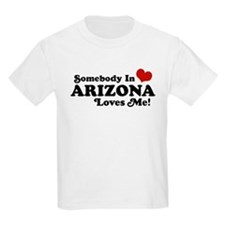 Somebody in Arizona Loves me T-Shirt
