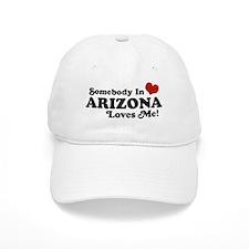 Somebody in Arizona Loves me Baseball Baseball Cap