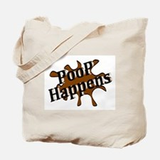 Poop Happens Tote Bag