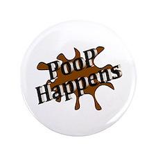 """Poop Happens 3.5"""" Button"""