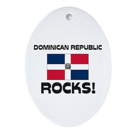 Dominican Republic Rocks! Oval Ornament