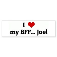 I Love my BFF... Joel Bumper Car Sticker