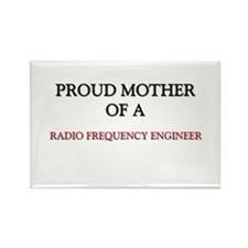Proud Mother Of A RADIO FREQUENCY ENGINEER Rectang