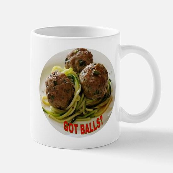 GOT BALLS? Mugs