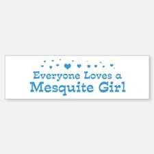Loves Mesquite Girl Bumper Bumper Bumper Sticker
