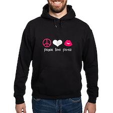 Peace Love Perez Hoody