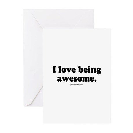 I love being awesome - Greeting Cards (Pk of 20)