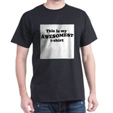 Awesomest T-shirt ~ T-Shirt