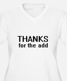 Thanks for the add - T-Shirt