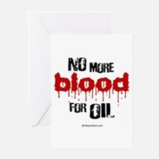 NO more blood for oil - Greeting Cards (Pk of 20)