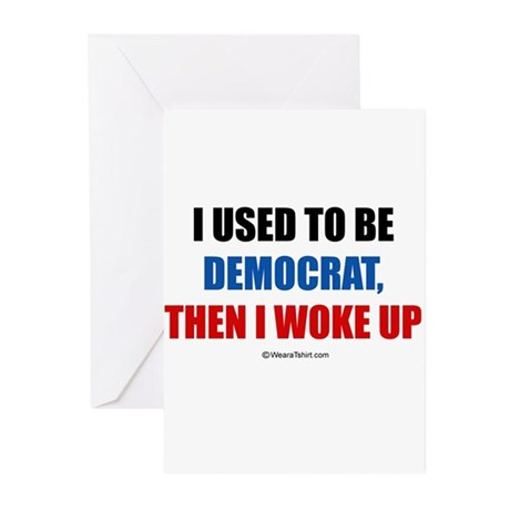 I used to be a democrat ~ Greeting Cards (Pk of 20