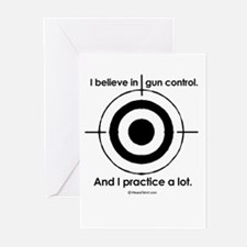 I believe in gun control - Greeting Cards (Pk of 2